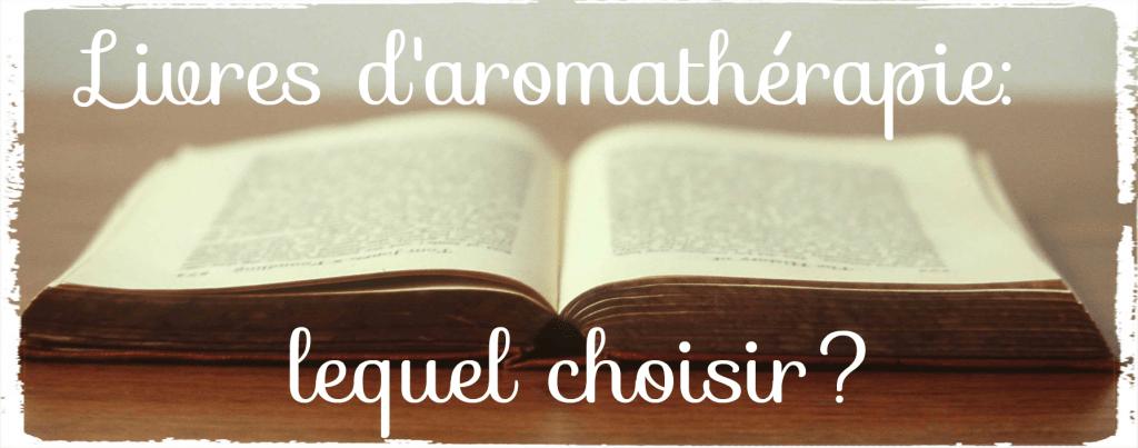 Mes références littéraires en aromathérapie
