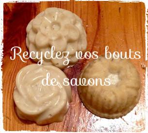 Recyclez vos bouts de savon!