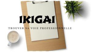 Trouver sa voie professionnelle avec l'IKIGAI