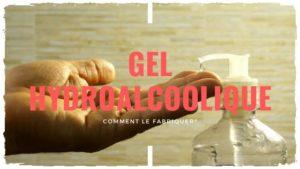 Fabriquer son gel hydroalcoolique