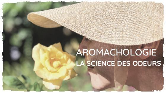 Aromachologie : le bien-être par l'odeur